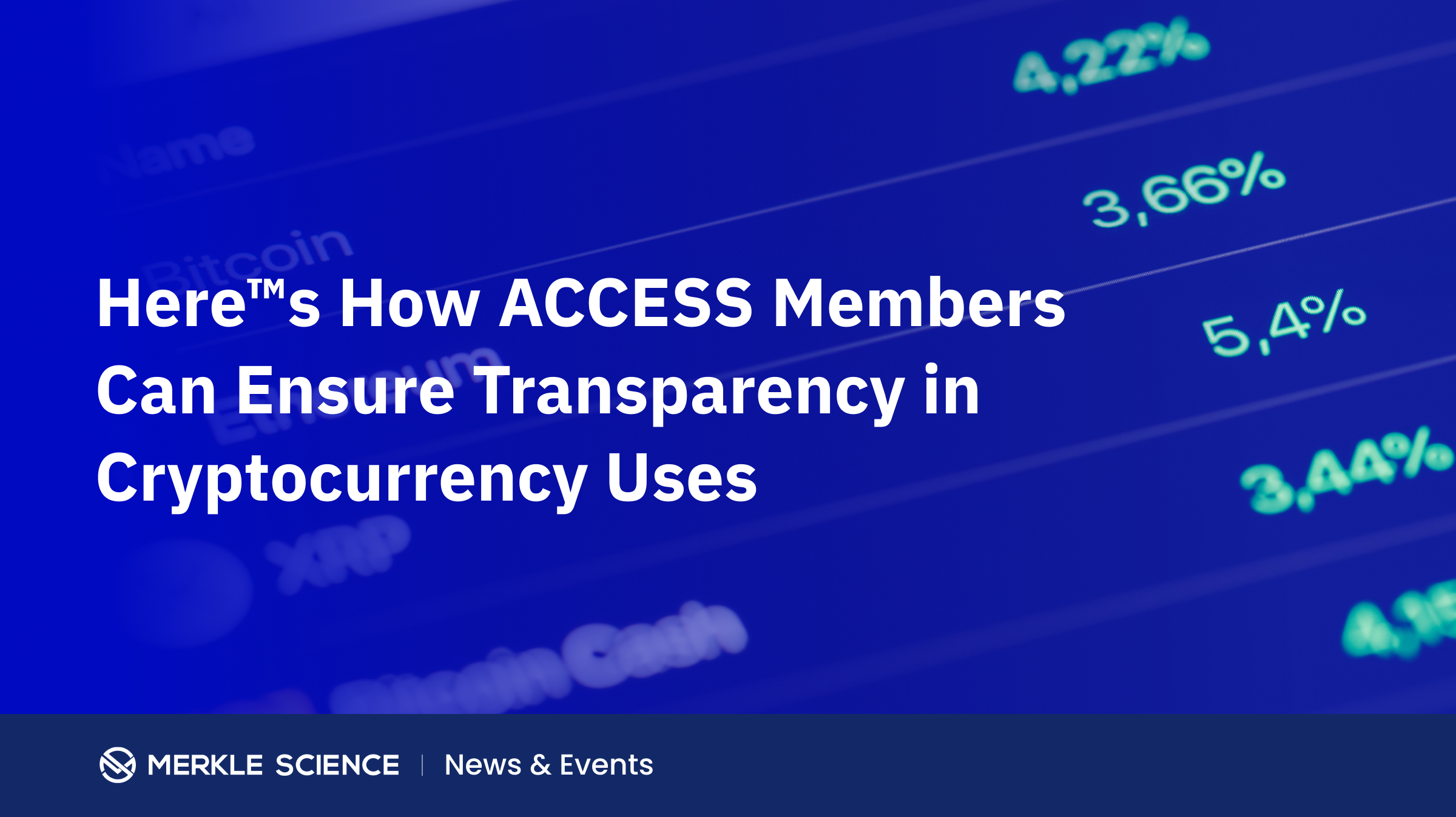 ACCESS Members Can Ensure Transparency in Cryptocurrency Uses