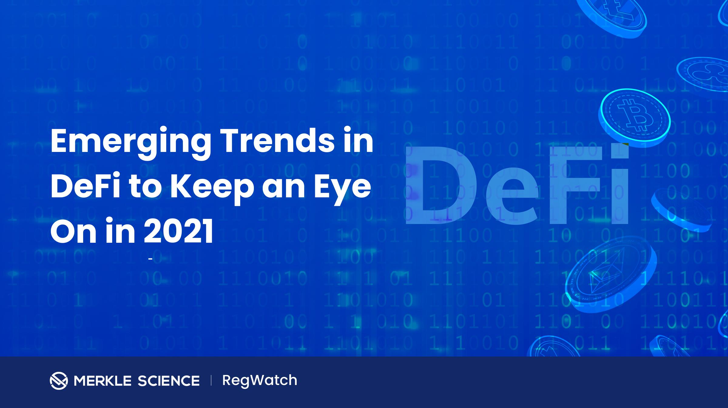 Top DeFi trends of 2021
