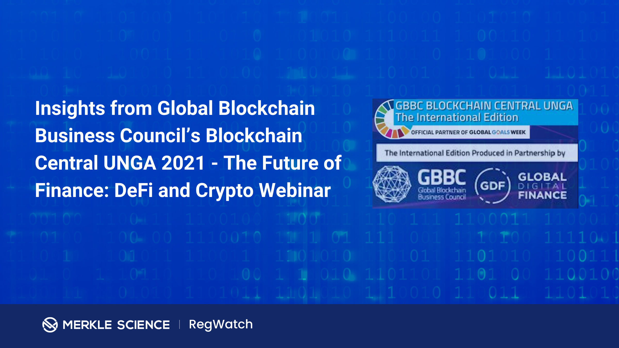 3 Key Takeaways from Global Blockchain Business Council's Blockchain Central UNGA 2021 Session - The Future of Finance: DeFi and Crypto Webinar.