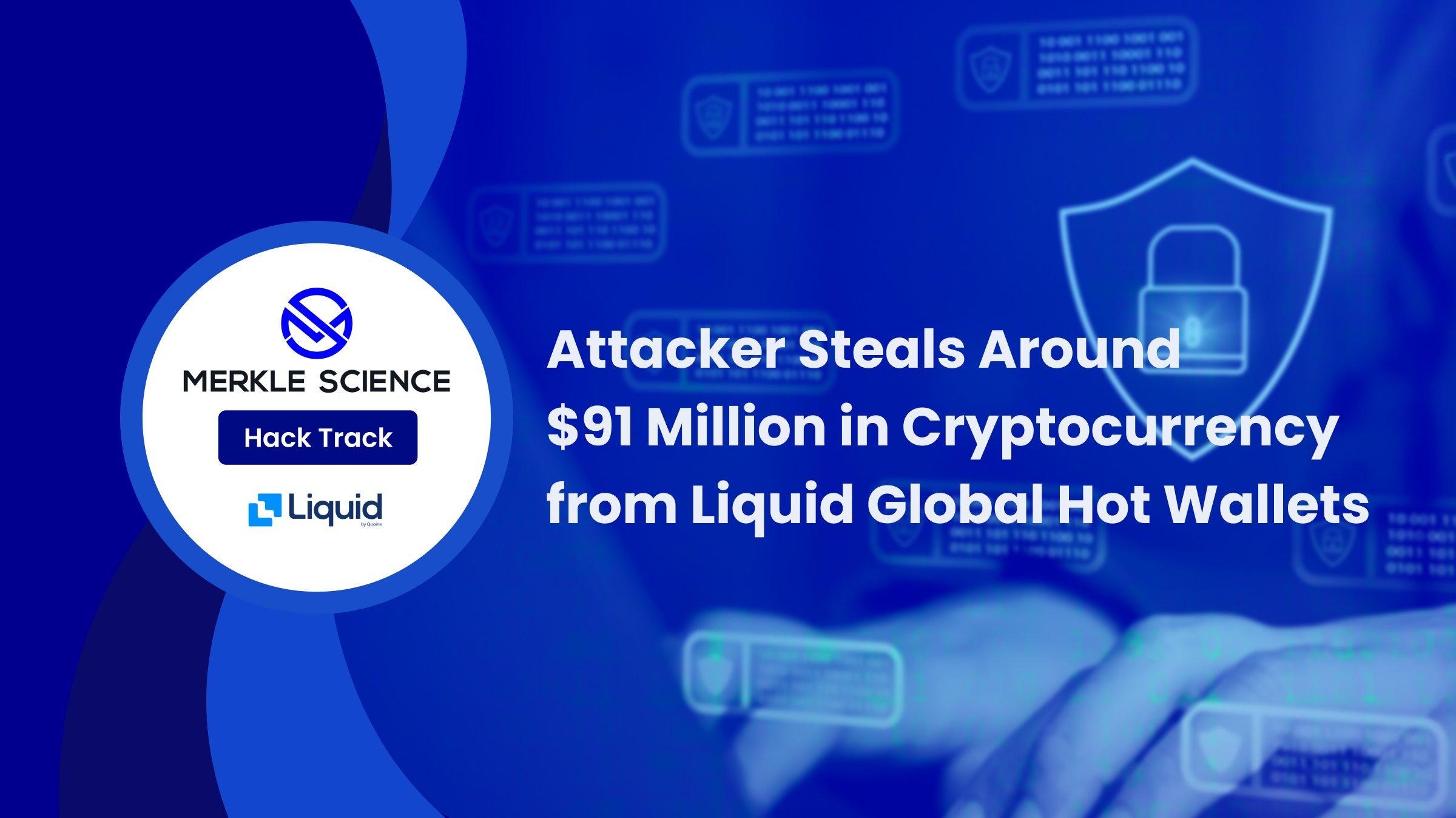 Liquid global hack analysis
