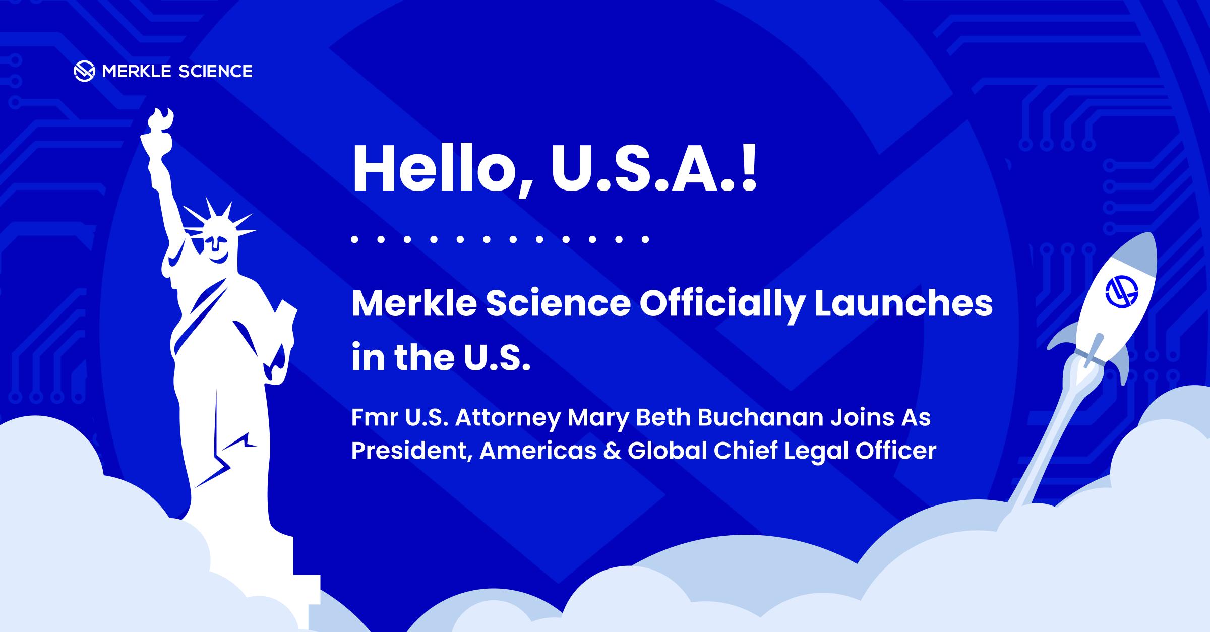 Merkle Science Taps Former U.S. Attorney Mary Beth Buchanan as President, Americas & Global Chief Legal Officer