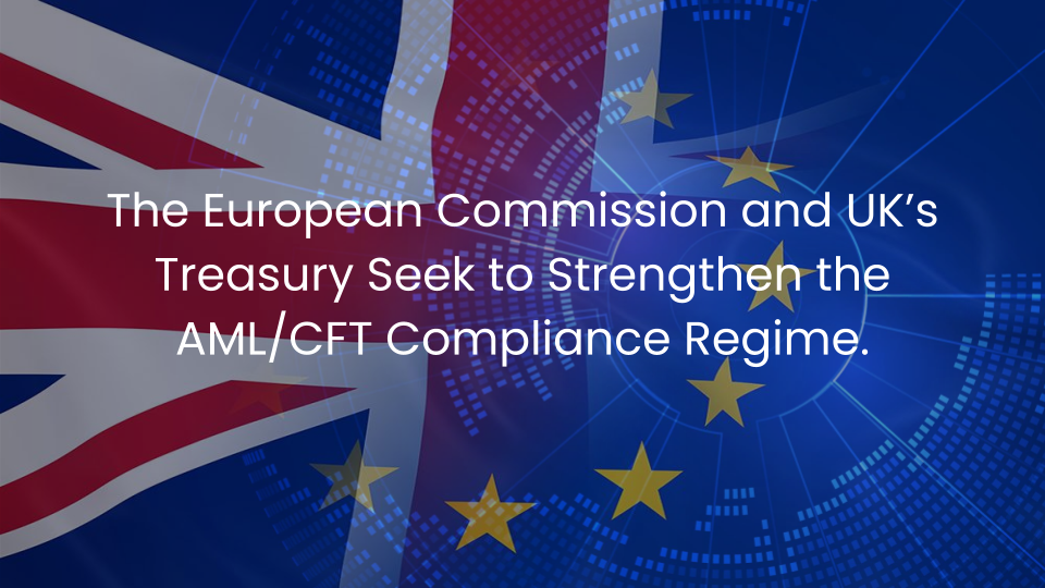 The European Commission and UK's Treasury to Tighten AML/CFT Measures